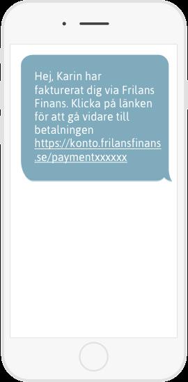 Ett sms med länk till betalning skickas till din kund